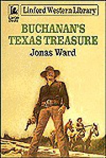 Buchanan's Texas Treasure - Jonas Ward