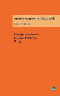ANS Tze Evangelischer Sozialethik - Hartmut Przybylski