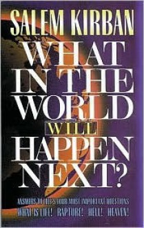 What In The World Will Happen Next? - Salem Kirban