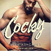 Cocky - Sean Ashcroft, Joel Leslie