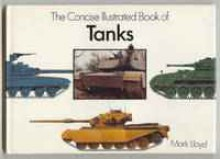 The Concise Illustrated Book of Tanks - Mark Lloyd