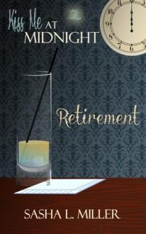 Retirement - Sasha L. Miller