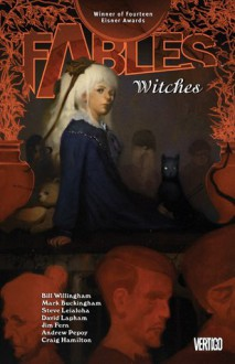 Fables: Witches (Fables, #14) - Bill Willingham, Mark Buckingham