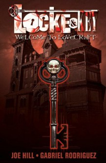 Locke & Key, Vol. 1: Welcome to Lovecraft - Joe Hill,Gabriel Rodríguez