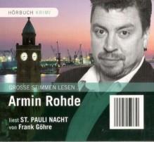Armin Rohde liest St. Pauli Nacht (Krimi-Bibliothek) [1 Audio-CD: 74 Min. / Audiobook] - Frank Göhre, Sprecher: Armin Rohde