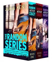 The Random Series Boxed Set (Books 1-3) - Julia Kent