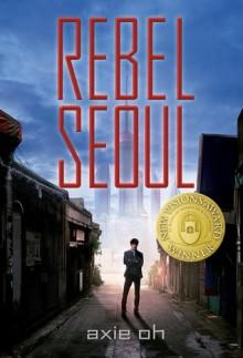 Rebel Seoul - Axie Oh