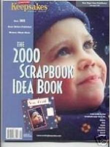 2000 Scrapbook Idea Book Creating Keepsakes - Creating Keepsakes