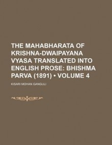 The Mahabharata of Krishna-Dwaipayana Vyasa Translated Into English Prose Adi Parva - Prat?pacandra R?ya