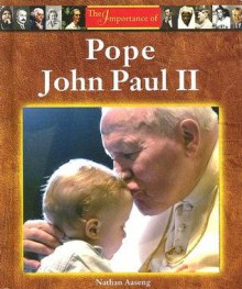 Pope John Paul II - Nathan Aaseng