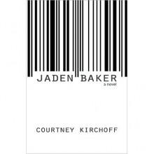 Jaden Baker - Courtney Kirchoff