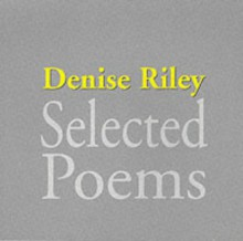 Selected Poems - Denise Riley