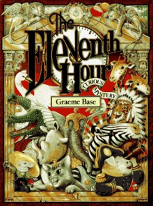 The Eleventh Hour - Graeme Base
