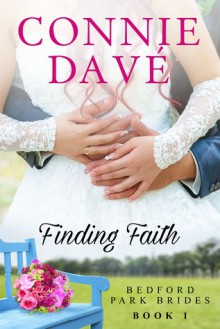 Finding Faith (Bedford Park Brides Book 1) - Connie Davé