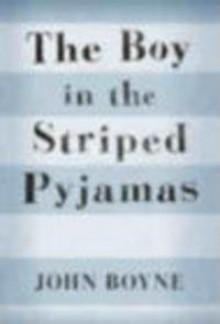 Boy in the Striped Pyjamas - J. Boyne
