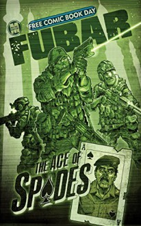 FUBAR: FCBD Edition: Aces of Spades - Chuck Dixon, Steve Becker