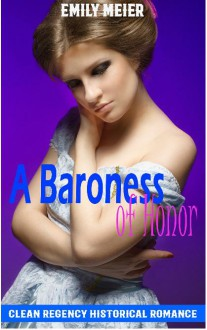 A Baroness of Honor - Emily Meier