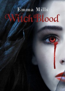 Witchblood - Emma Mills