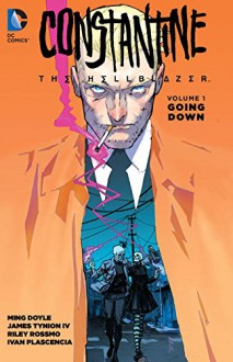 Constantine: The Hellblazer Vol. 1: Going Down (John Constantine, Hellblazer) - Riley Rossmo,Ming Doyle