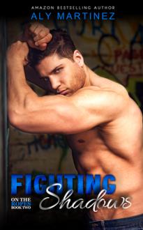 Fighting Shadows - Aly Martinez