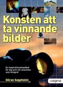 Konsten att ta vinnande bilder - Göran Segeholm