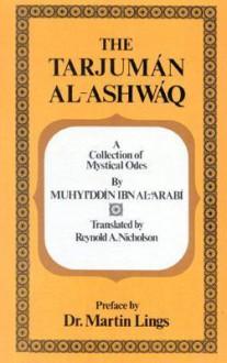 Tarjuman Al-Ashwaq - Muhyiddin Ibn Al-Arabi