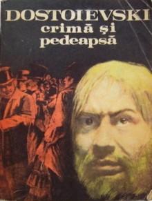 Crimă și pedeapsă - Fyodor Dostoyevsky