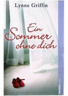 Ein Sommer Ohne Dich - Lynne Griffin
