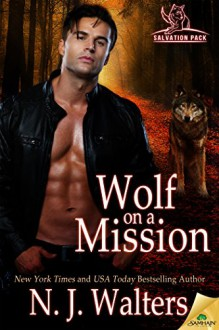 Wolf on a Mission (Salvation Pack) - N.J. Walters