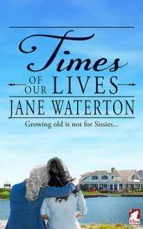 Times of Our Lives - Jane Waterton