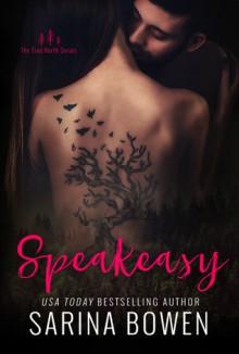 Speakeasy - Sarina Bowen