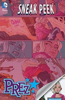 DC Sneak Peek: Prez (2015) #1 - Mark Russell, Ben Caldwell