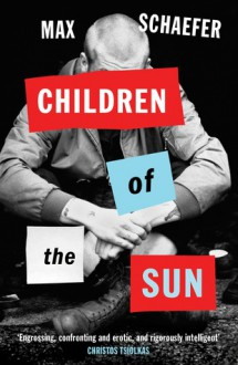 Children Of The Sun. Max Schaefer - Max Schaefer