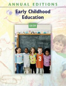Annual Editions: Early Childhood Education 08/09 (Annual Editions Early Childhood Education) - Karen Menke Paciorek