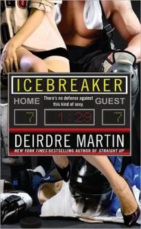 Icebreaker - Deirdre Martin