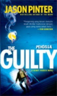 The Guilty - Pendosa - Jason Pinter
