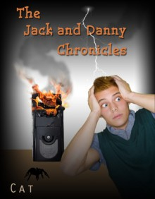 The Jack and Danny Chronicles - Fabian Black