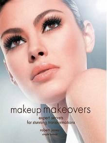 Makeup Makeovers - Robert Jones