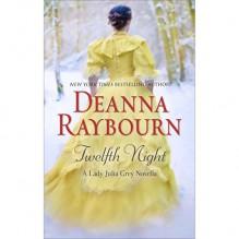 Twelfth Night - Ellen Archer,Deanna Raybourn
