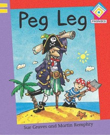 Peg Leg - Sue Graves