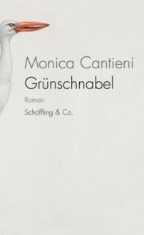Grünschnabel - Monica Cantieni