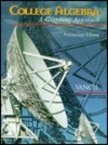 College Algebra Preliminary Edition - Chris Vancil