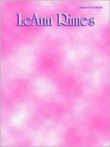 Leann Rimes: Piano/Vocal/Chords - LeAnn Rimes