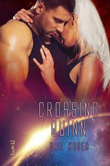 Crossing Quinn - Gail Koger