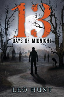 Thirteen Days of Midnight - Leo R. Hunt