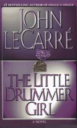 an analysis of the spy novel the little drummer girl by john le carre
