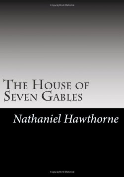 an analysis of the puritan values in the house of seven gables by nathaniel hawthorne Home-making in hawthorne's the house of the seven gables a seven-gabled house built by their puritan forebear 1 nathaniel hawthorne.