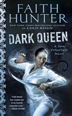 Dark Queen - Faith Hunter
