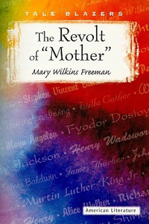 an analysis of the character of sarah penn in the revolt of mother a book by mary e wilkins freeman