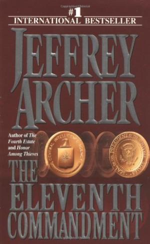 a british literature of unpredictable plot in the eleventh commandment a novel by jeffrey archer